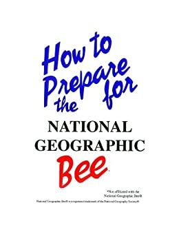 How to Prepare for the National Geographic Bee