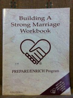 Building a Strong Marriage Workbook (Prepare/Enrich Program)