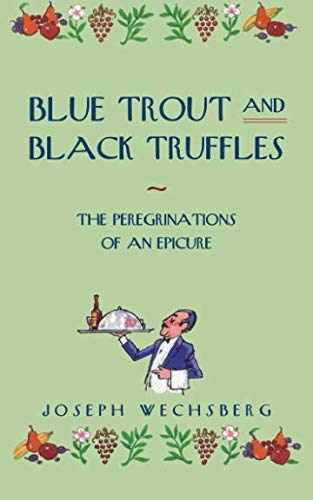 Blue Trout and Black Truffles ()