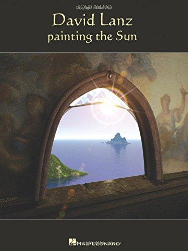 David Lanz - Painting The Sun David Lanz Piano Music