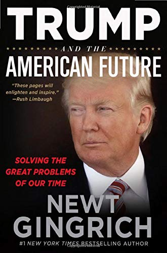 Trump and the American Future: Solving the Great Problems of Our Time pdf epub