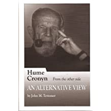Hume Cronyn From the Other Side: An Alternative View