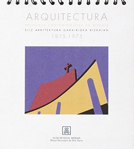 Descargar Libro Arquitectura Religiosa Contemporanea En Bizkaia Aa.vv.