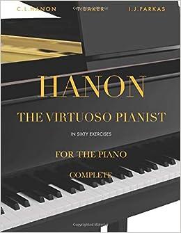 Hanon The Virtuoso Pianist in 60 Exercises