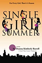 Single Girl Summer (Chi-Towne Fiction Books) Paperback