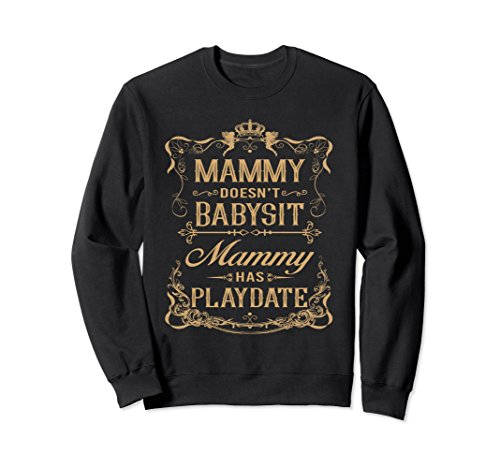 Unisex Funny MAMMY Grandmother playdate Shirt XL: Black (And Black Mammy White)