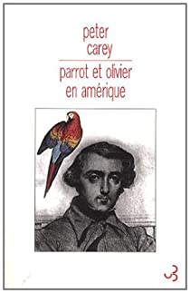Parrot et Olivier en Amérique par Carey
