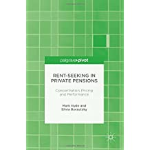 Rent-Seeking in Private Pensions: Concentration, Pricing and Performance