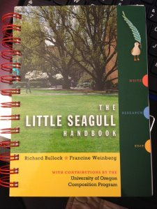 The Little Seagull Handbook by Richard Bullock, Francine Weinberg (University of Oregon Composition Program)