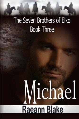 Michael (The Seven Brothers of Elko: Book Three) ebook