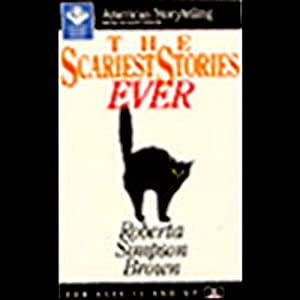 The Scariest Stories Ever Audiobook