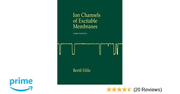 Ion Channels Of Excitable Membranes Pdf