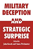 Military Deception and Strategic Surprise!, , 0415449332