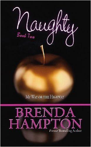 Naughty 2 by Brenda Hampton (2010-07-01)