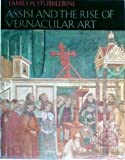 Assisi and the Rise of Vernacular Art, James H. Stubblebine, 0064385566