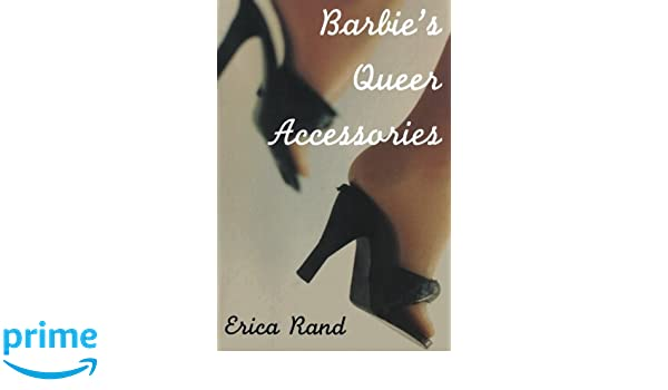 Barbies Queer Accessories (Series Q): Amazon.es: Erica Rand ...