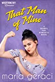 That Man of Mine (Whispering Bay Romance Book 3)