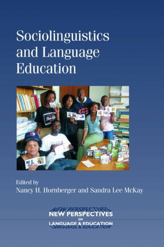 Sociolinguistics and Language Education (New Perspectives on Language and Education) Nancy H. Hornberger