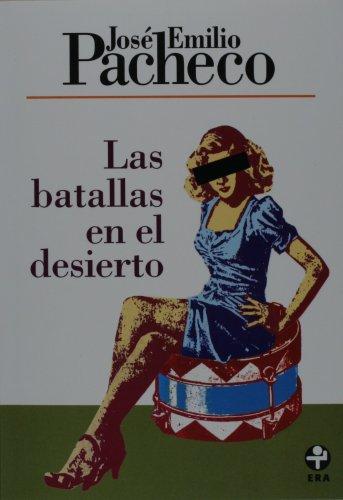Las batallas en el desierto (Spanish Edition)
