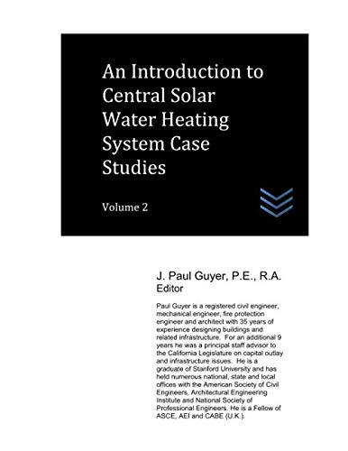 An Introduction to Central Solar Water Heating System Case Studies: Volume 2