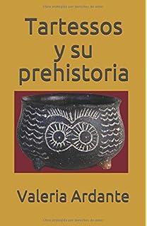 Tartessos desvelado: La colonización fenicia del suroeste ...