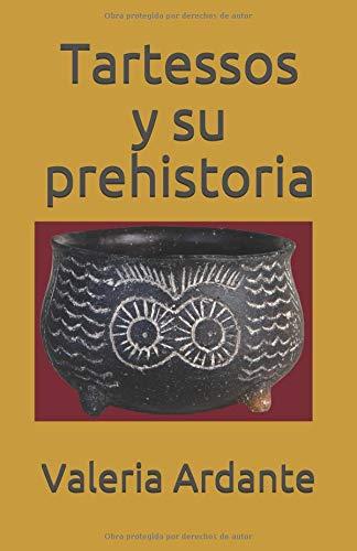 Tartessos y su prehistoria