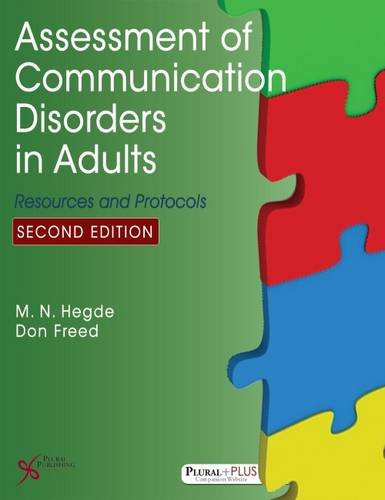 Assessment of Communication Disorders in Adults: Resources and Protocols, Second Edition