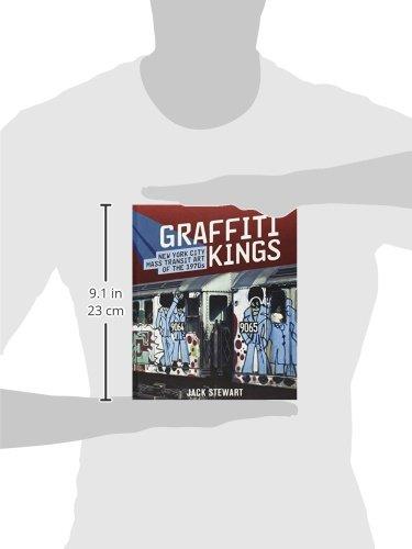e7d9f008 Graffiti Kings: New York Transit Art of the 1970s: Amazon.co.uk: Jack  Stewart: 9780810975262: Books