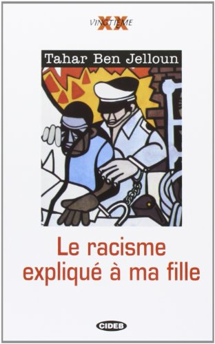 Racisme Explique a Ma Fille - Tahar Jelloun