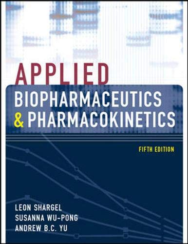 Applied Biopharmaceutics & Pharmacokinetics, Fifth...