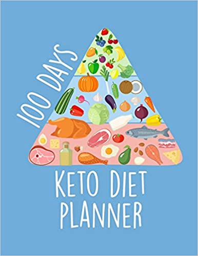 100 Days Keto Diet Journal: Ketogenic Diet Challenge for Rapid Weight Loss - Meal Planner And Tracker For A Healthier You