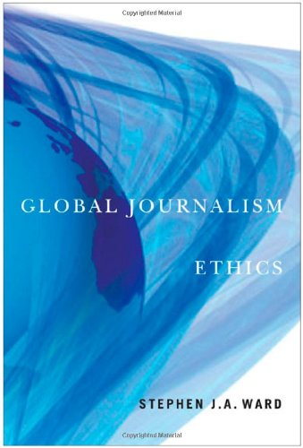 Global Journalism Ethics by Brand: Mcgill Queens Univ Pr
