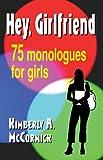 Hey, Girlfriend, Kimberly A. McCormick, 1566081629