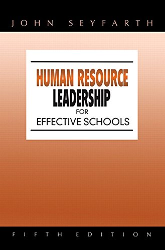 Human Resource Leadership for Effective Schools (5th Edition) -  John Seyfarth, Hardback