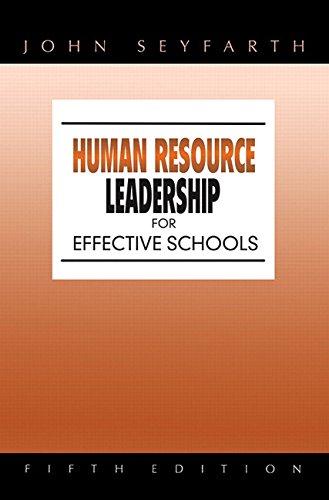 Human Resource Leadership for Effective Schools (5th Edition) -  John T. Seyfarth, Hardcover