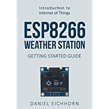 ESP8266 Weather Station: Getting Started Guide