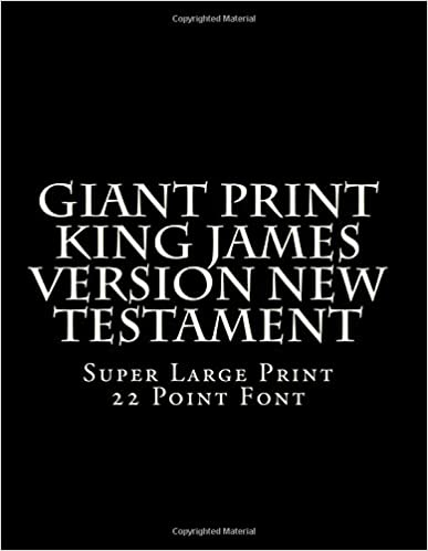 Book Giant Print King James Version New Testament: Super Large Print 22 Point Font