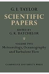 The Scientific Papers of Sir Geoffrey Ingram Taylor (Volume 2) Paperback