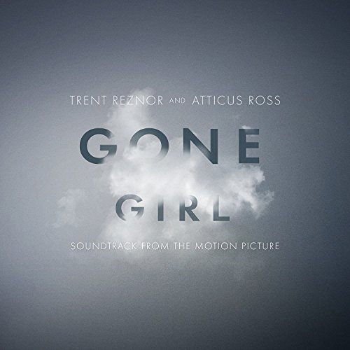 Gone Girl (2014) Movie Soundtrack