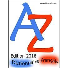 Dictionnaire français pour jeux de lettres (French Edition)