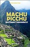 capa de Machu Picchu - Uma Viagem Transcendental