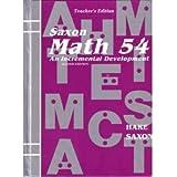 Saxon Math 54 An Incremental Development Homeschool Packet