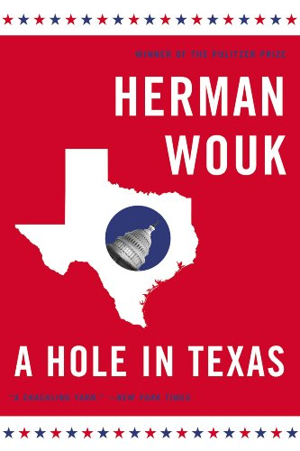 (A Hole in Texas: A Novel (Wouk, Herman))