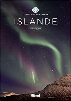 Islande : Les clés pour bien voya...
