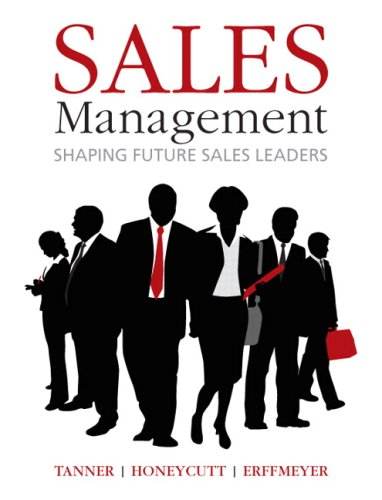 Tanner is the only book on the market that prepares students to become effective sales managers in today's hyper-competitive, global economy—by integrating current technology, research, and strategic thinking activities.  KEY TOPICS: Strategic Plan...