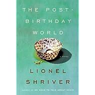 The Post-Birthday World: A Novel (P.S.)
