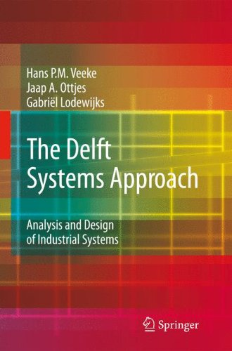 Download The Delft Systems Approach: Analysis and Design of Industrial Systems ebook