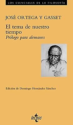 El tema de nuestro tiempo.: Prólogo para alemanes Filosofía - Los ...