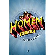 Faz-te Homem (Portuguese Edition)