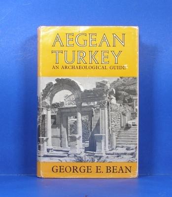 Aegean Turkey; An Archaeological Guide